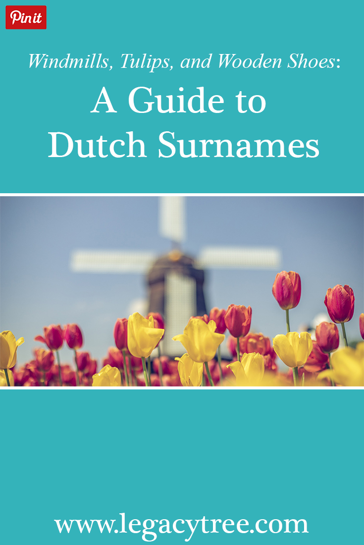 Exploring your Dutch ancestry and family history is made easier with a basic understanding of Dutch surnames. Check out our guide to Dutch surnames to help get your started! #Dutch #Dutchsurnames #surnameorigins #genealogy #familyhistory #Dutchancestry #Dutchgenealogy #genealogyresearch #Netherlands #Holland