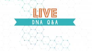 DNA Q&A