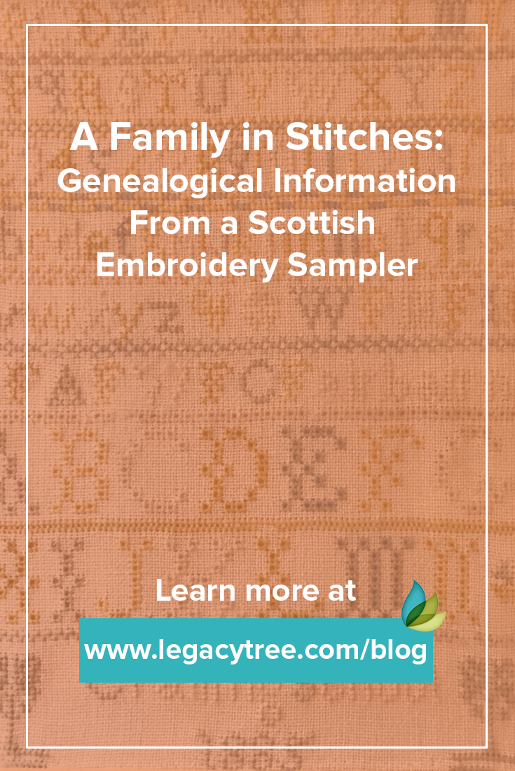 Genealogical information can often be found in unlikely places. Such as the case with this Scottish embroidery sampler. Check out the familial details we were able to uncover!
