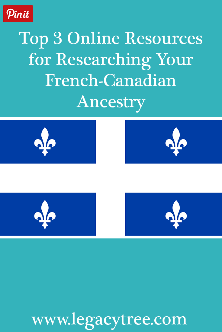 Do you have French-Canadian ancestry? We share our top 3 online resources for researching your French-Canadian family history in Quebec!