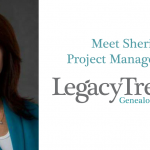 Meet Sheri, Project Manager for Legacy Tree Genealogists