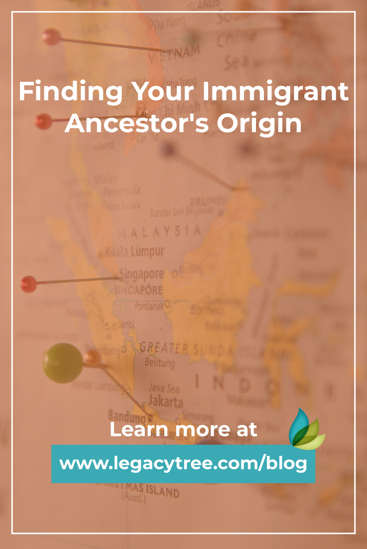 Discovering your immigrant ancestor's origin can be exactly what you need to break through your genealogical brick walls! Here are our tips and suggestions.