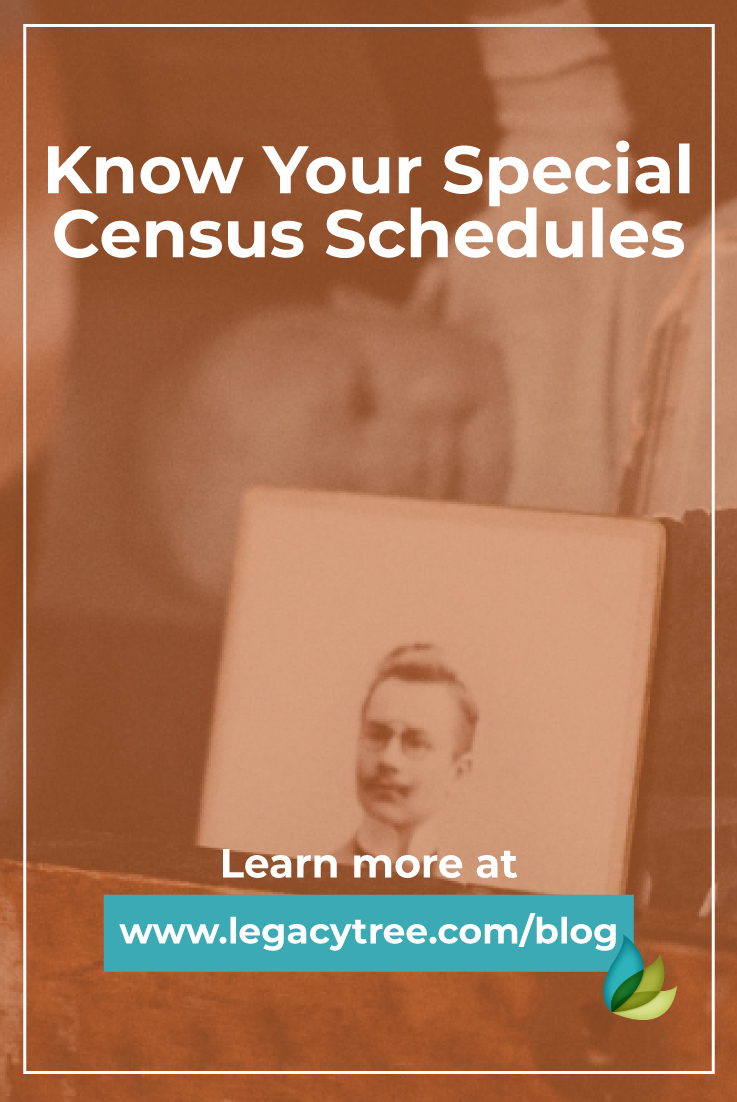 Are you familiar with the special census schedules? We'll show you where to find the information that will help bring your ancestors' stories to life!