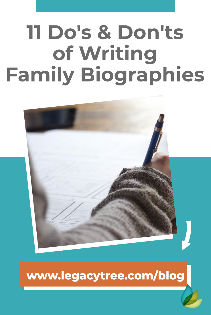 Family history is more than just dates & names! Bring your family history to life by following these 11 do's & don'ts of writing family history biographies.