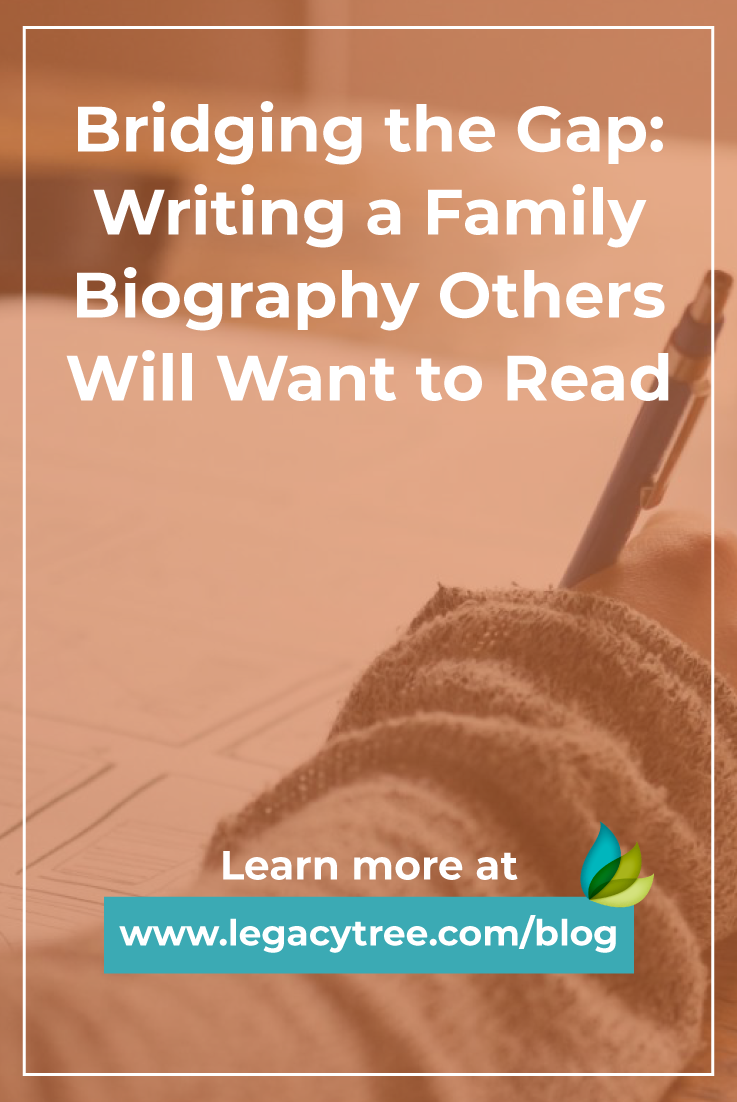 Writing a compelling family biography is a request we frequently receive as professional genealogists. Learn tips for preserving your family history!