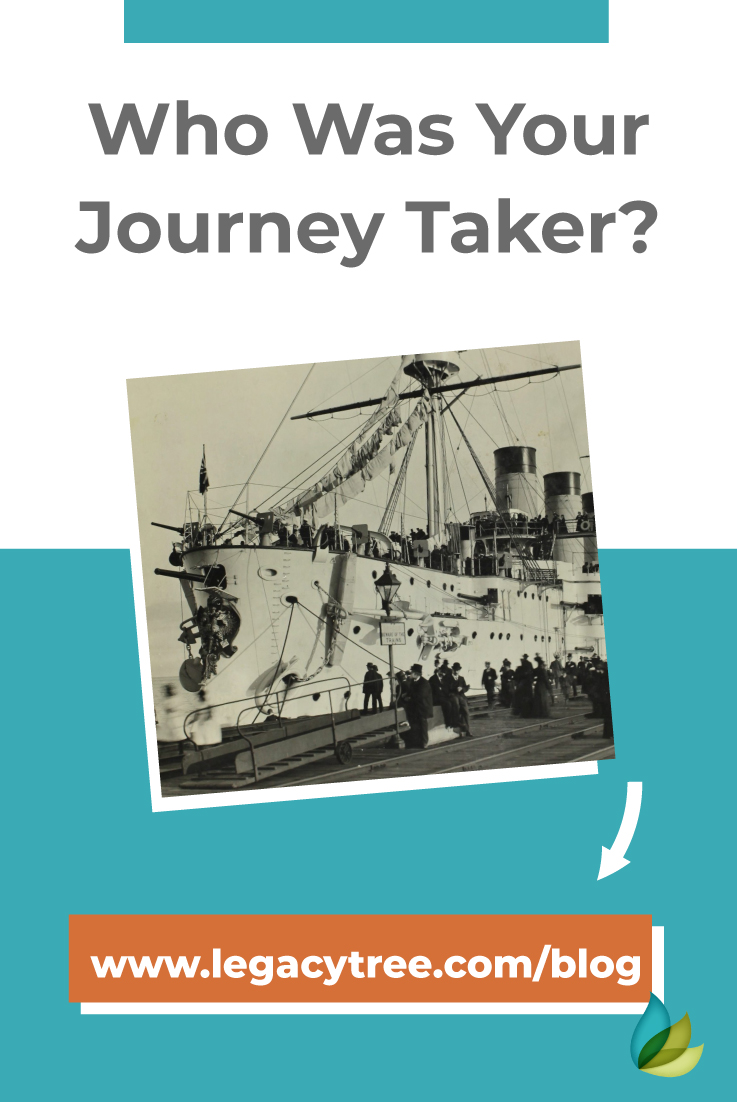 The actions of one family member can affect hundreds or even thousands of his or her progeny. Who was your journey taker, and immigrant ancestor?