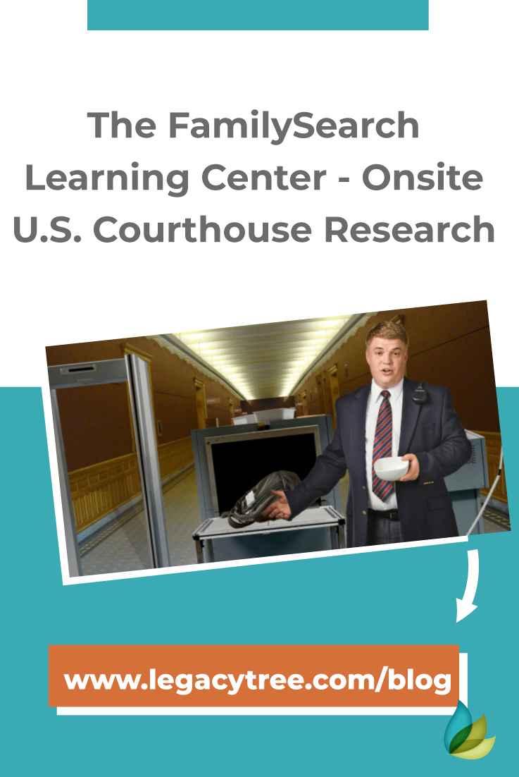 If you're interested in U.S. courthouse research, look no further than the FamilySearch Learning Center, and take their interactive tour.