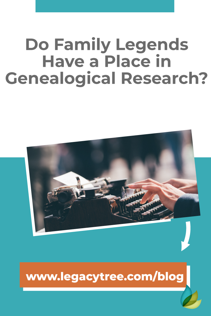 Does your family history include a family legend (or two?) Here's some of the family legends we've encountered while conducting genealogical research.