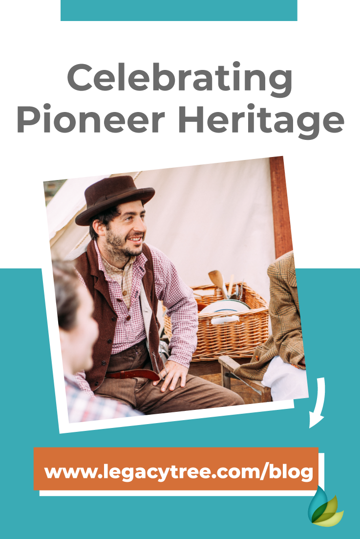 Celebrating pioneer heritage is more than Mormon's trekking across The United States to settle in Utah. What pioneer heritage is in your family history?