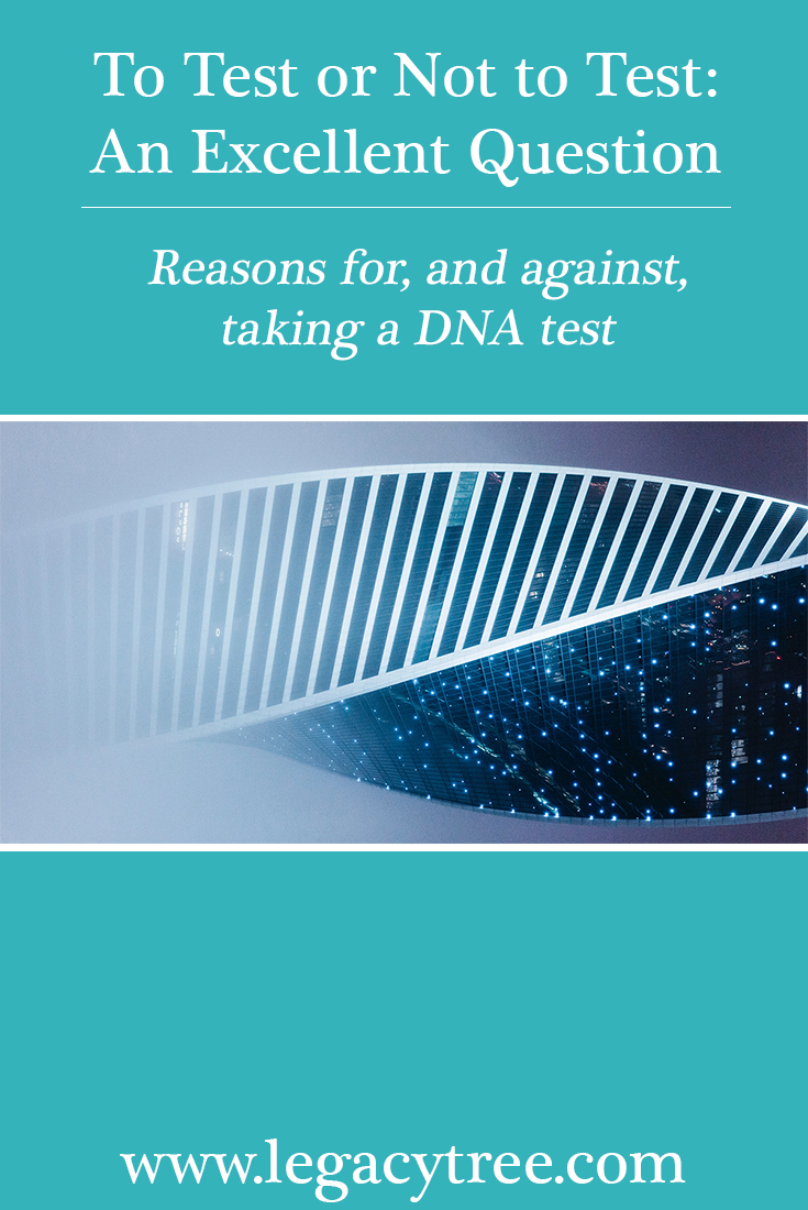 """Should I take a DNA test?"" If you're on the fence about taking a DNA test, one of our experts goes over the reasons for, and against, taking the plunge."