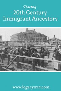 tracing 20th century immigrant ancestors